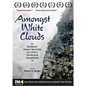 Amongst White Clouds DVD cover