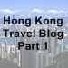 Hong Kong Trip Part 1 icon with text - 75 x 75