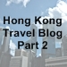Hong Kong Trip Part 2 icon with text - 75 x 75